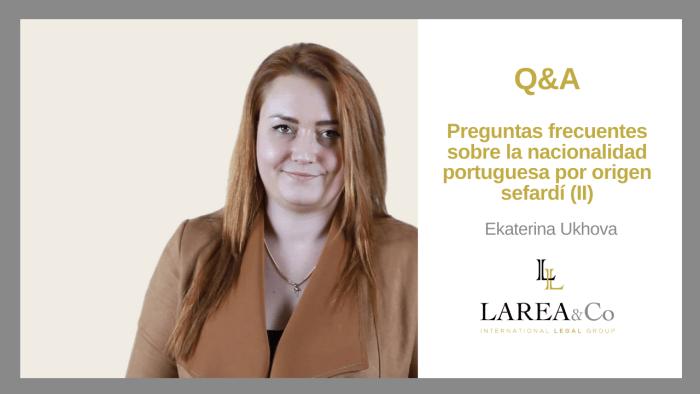 Preguntas frecuentes sobre la nacionalidad portuguesa por origen sefardí (II)