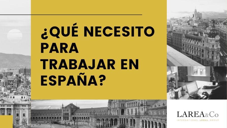 ¿Qué necesito para trabajar en España?