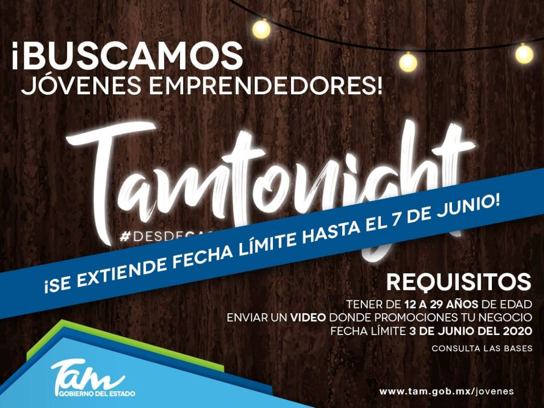 Invitan a jóvenes emprendedores a dar a conocer su negocio en TamTonight #DESDECASA