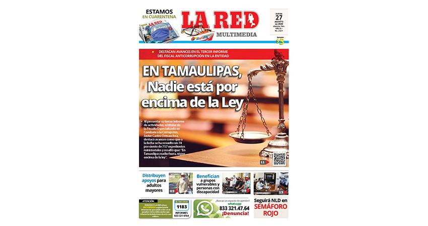 En Tamaulipas, nadie por encima de la Ley
