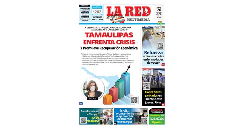 TAMAULIPAS ENFRENTA CRISIS Y Promueve Recuperación Económica