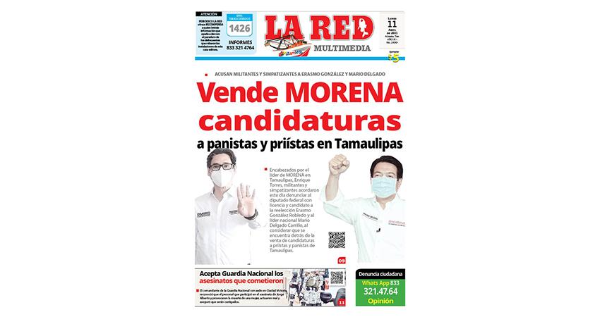 Vende MORENA candidaturas a panistas y priístas en Tamaulipas