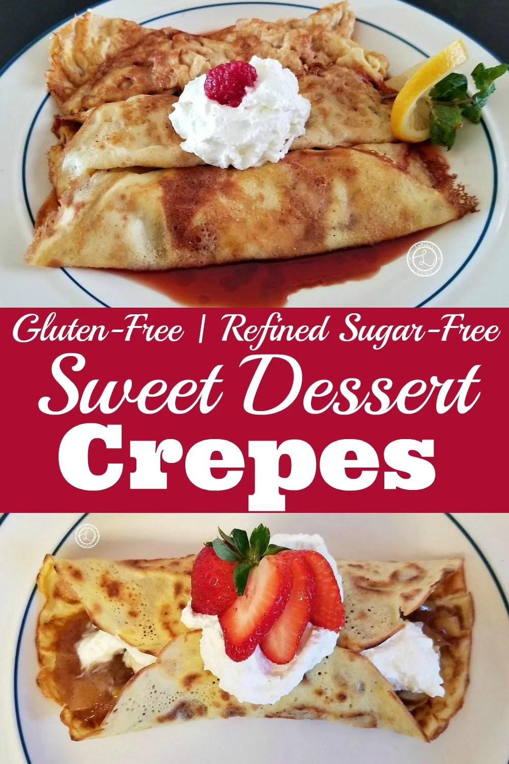 Crepes filled with cinnamon apples topped with strawberry and whipped cream. Crepes filled with raspberries, whipped cream and topped with whipped cream and starwberry slice. WIth a sprig of mint and lemon slice.
