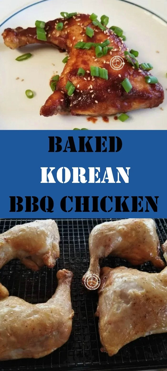 Collage: Top: Baked Korean BBQ Chicken. Bottom: Baked chicken out of the oven