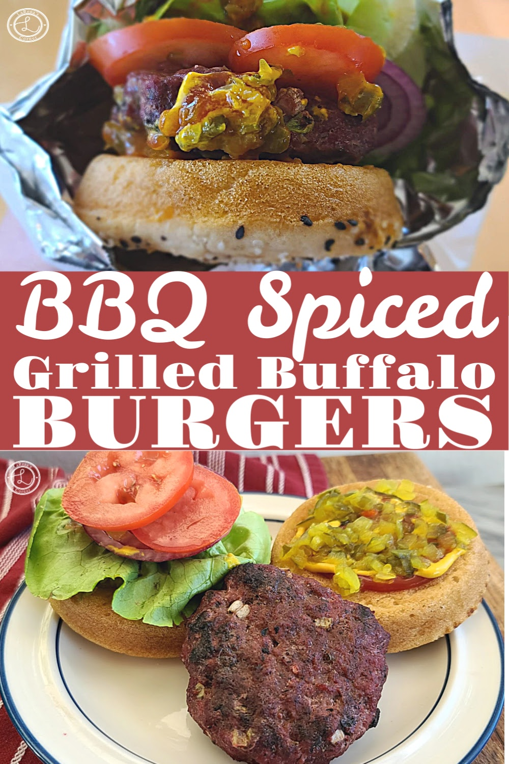 2 pictures of the BBQ-Spiced Grilled Buffalo Burgers. One wrapped up with tomatoes peeking out of the bun. One of the burger with the bun and fixings.