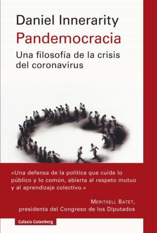 Pandemocracia: una filosofia de la crisis del coronavirus | La ...