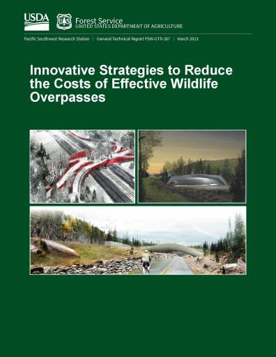 Innovative Strategies to Reduce the Cost of Effective Wildlife Overpasses