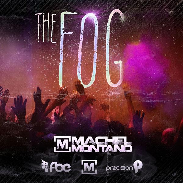The Fog Machel Montano