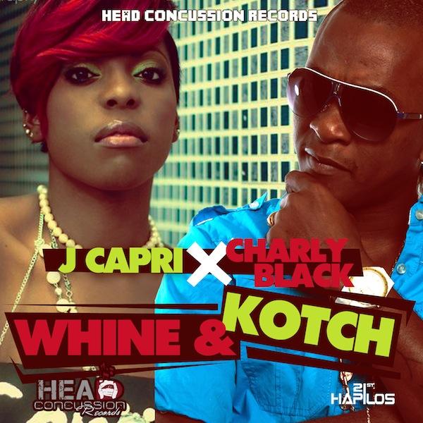 Charly Blacks & J Capri - Whine & Kotch