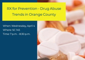 "The California Nursing Students' Association has planned to present ""RX for Prevention - Drug Abuse Trends in Orange County,"" from 7 p.m. through 8:30 p.m. on Wednesday, April 4. (Ashley Hern)"