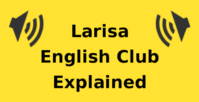 Larisa English Club Explained
