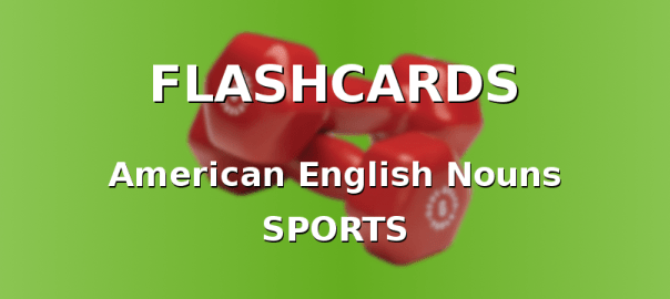 American English Flashcards with Sports