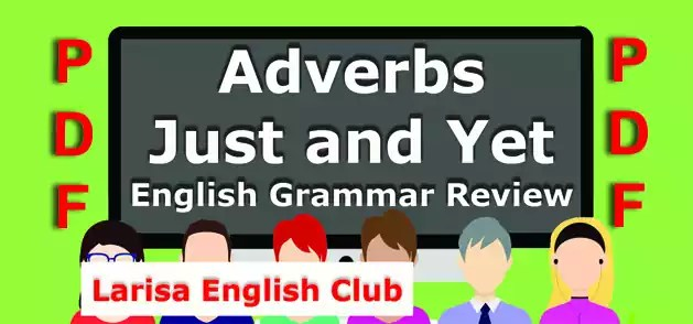 Adverbs Just and Yet Grammar Review PDF