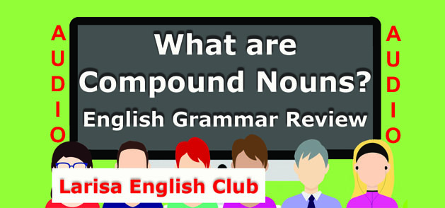 What are Compound Nouns Audio