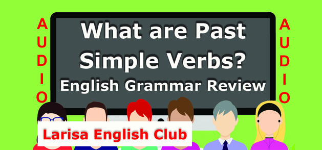 What are Past Simple Verbs Audio