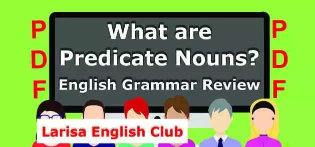 What are Predicate Nouns PDF