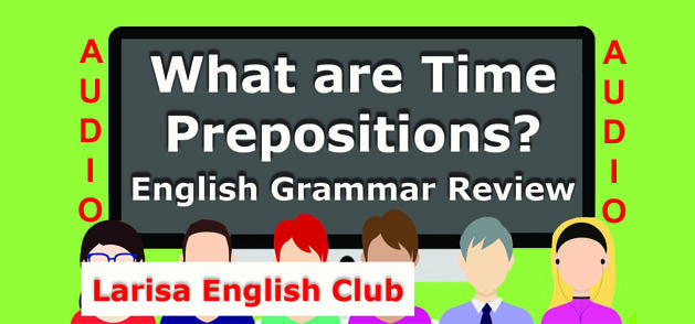 What are Time Prepositions Audio