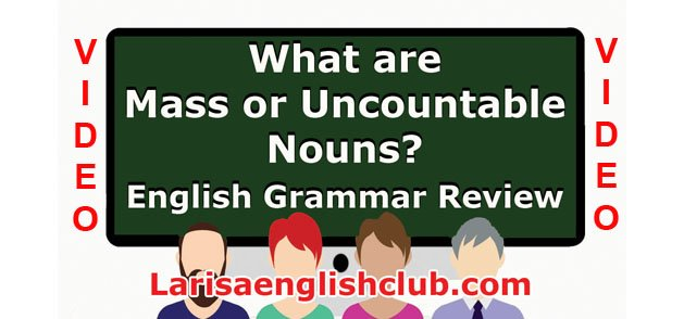 LEC What are Mass or Uncountable Nouns Video