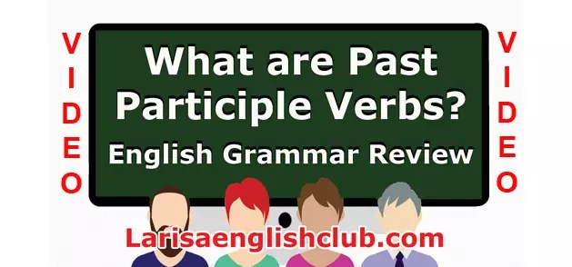 LEC What are Past Participle Verbs