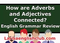 LEC How are Adverbs and Adjectives Connected