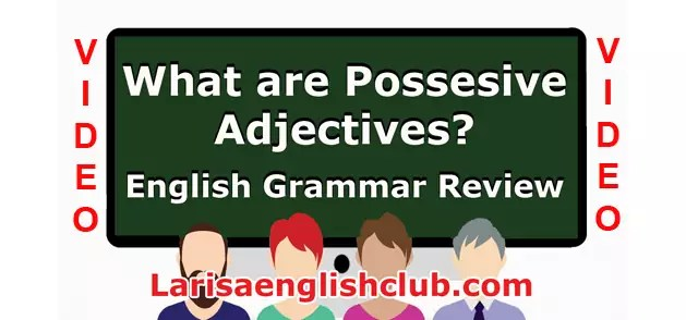 LEC What are Possesive Adjectives