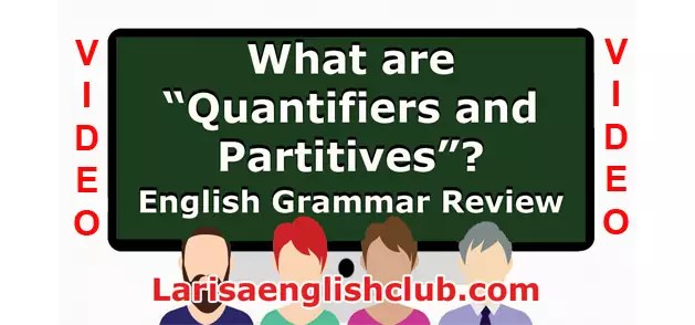 LEC What are Quatifiers and Partitives
