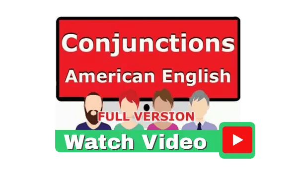 Conjunction Video Tutorial American English