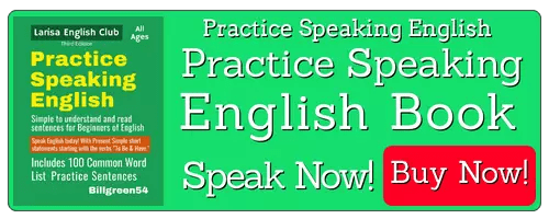 Amazon Website now sells Larisa English language books. Practice speaking English now!