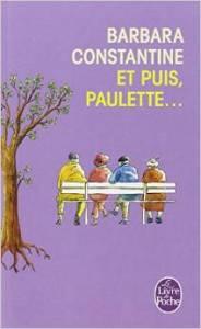 Revue : Et puis, Paulette... - Barbara Constantine