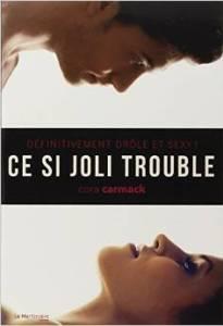 Revue : Ce si Joli Trouble - Cora Carmack