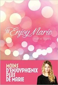 Revue : #EnjoyMarie - Marie Lopez