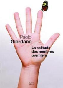 Revue : La Solitude des Nombres Premiers - Paolo Giordano
