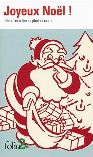 Revue : Joyeux Noël : Histoires à lire au pied du sapin