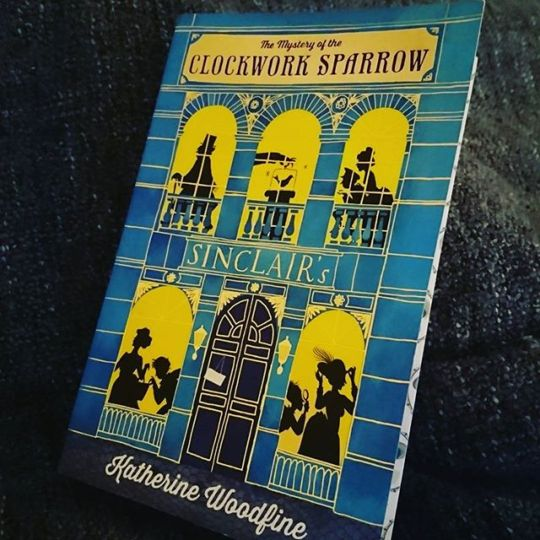 Revue : The Mystery of the Clockwork Sparrow - Katherine Woodfire