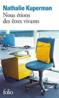 Revue : Nous Étions des Êtres Vivants - Nathalie Kuperman