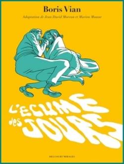 Revue : L'Écume des Jours par Jean-David Morvan et Marion Mousse