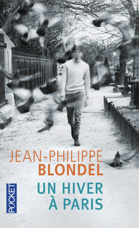 Revue : Un Hiver à Paris - Jean-Philippe Blondel