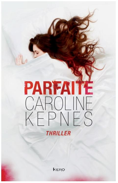 Parfaite - Caroline Kepnes