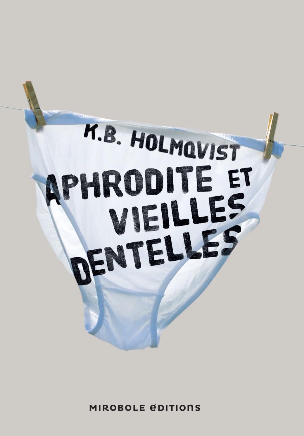 Aphrodite et Vieilles Dentelles - Vous avez dit WTF ?
