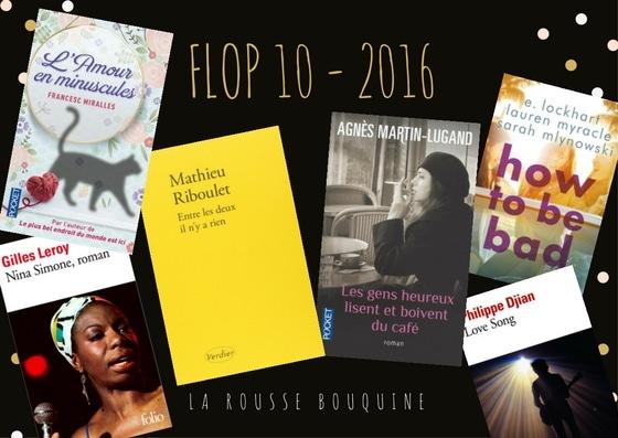 2016 : Le Flop 10 !