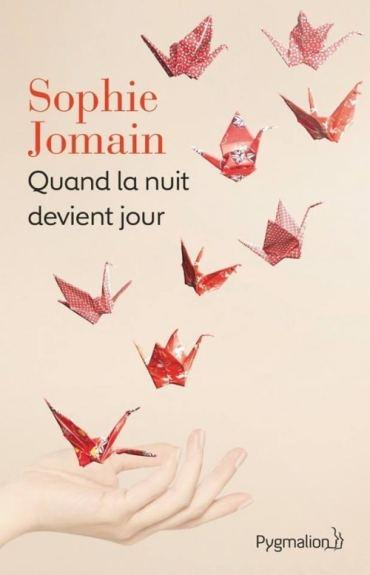 Le méga coup de gueule de la semaine : Quand la nuit devient jour - Sophie Jomain