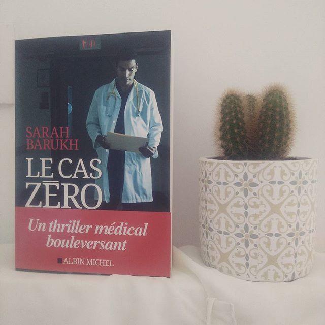 Le Cas Zéro - Sarah Barukh