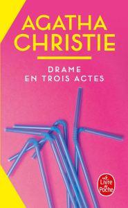 Drame en trois actes d'Agatha Christie