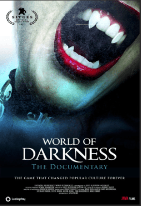 WORLD OF DARKNESS: Documentary World Premiere