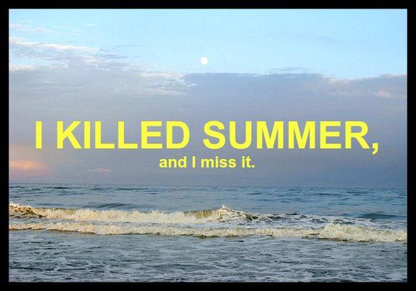I Killed Summer