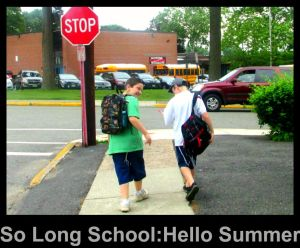 School Ends and Summer Begins
