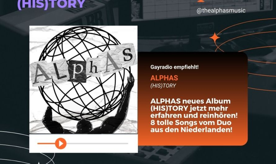 ALPHAS new Album (HIS)TORY
