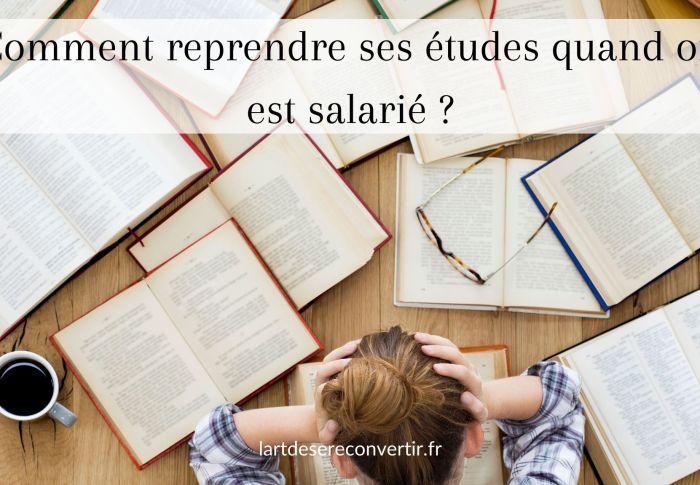 Comment reprendre ses études quand on est salarié ?