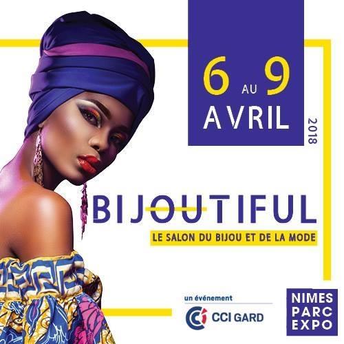 13ème édition de BIJOUTIFUL, le salon du bijou et de la mode du 6 au 9 avril au Parc Expo de Nîmes