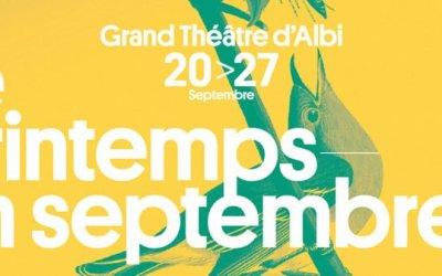 Le Printemps en septembre : la Scène Nationale d'Albi programme une semaine de culture à partir du 20 septembre